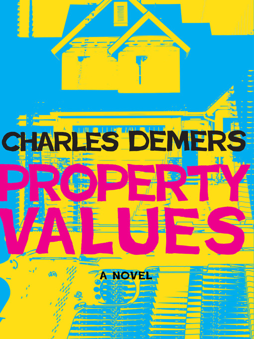 Title details for Property Values by Charles Demers - Wait list