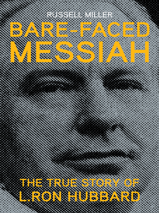 Title details for Bare-Faced Messiah by Russell Miller - Available