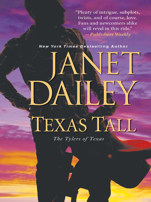 Title details for Texas Tall by Janet Dailey - Available