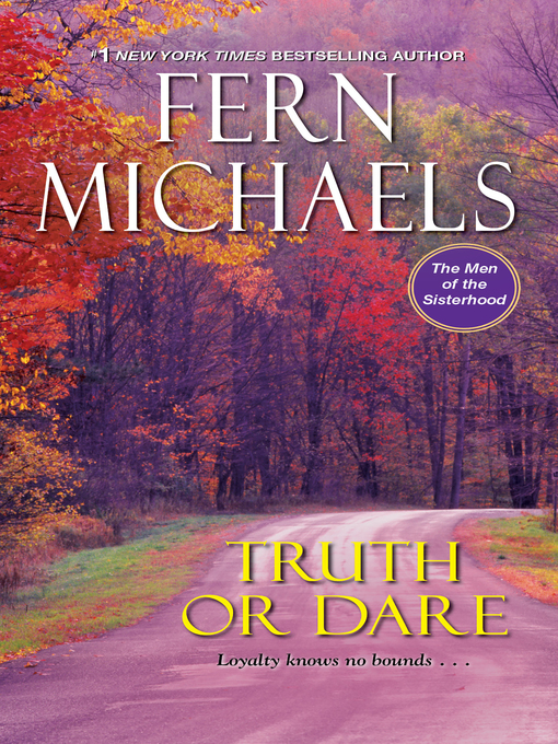 Title details for Truth or Dare by Fern Michaels - Wait list