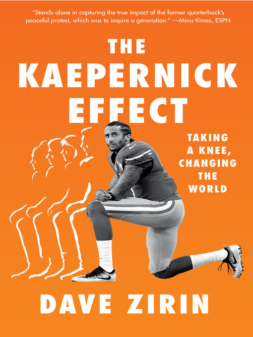 Title details for The Kaepernick Effect by Dave Zirin - Available