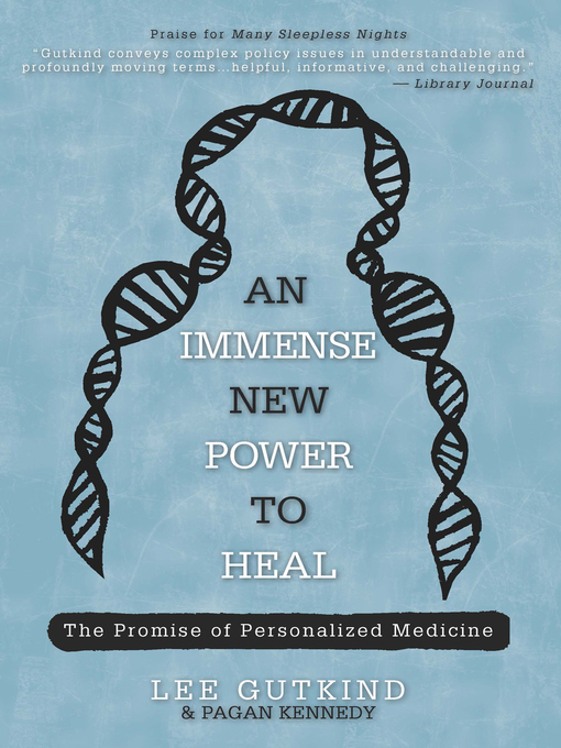 Title details for An Immense New Power to Heal by Lee Gutkind - Available