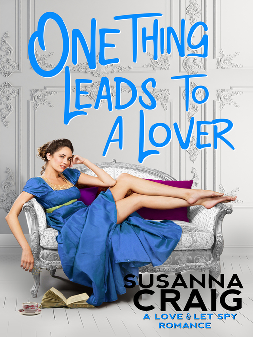 Title details for One Thing Leads to a Lover by Susanna Craig - Available
