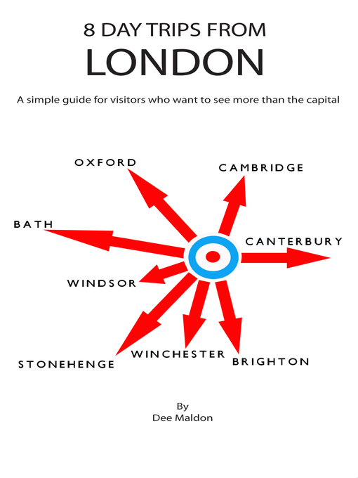 Title details for Eight Day Trips from London by Dee Maldon - Available