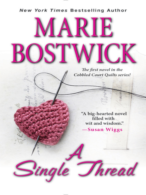Title details for A Single Thread by Marie Bostwick - Available