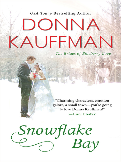 Title details for Snowflake Bay by Donna Kauffman - Wait list