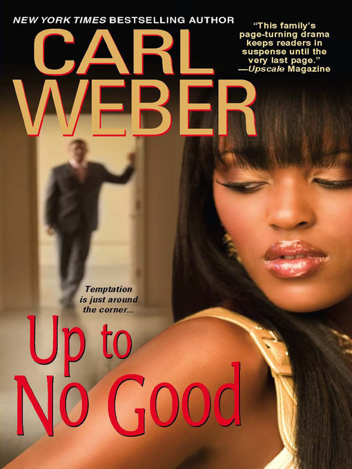 Title details for Up to No Good by Carl Weber - Available