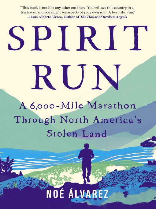 Title details for Spirit Run by Noé Álvarez - Available