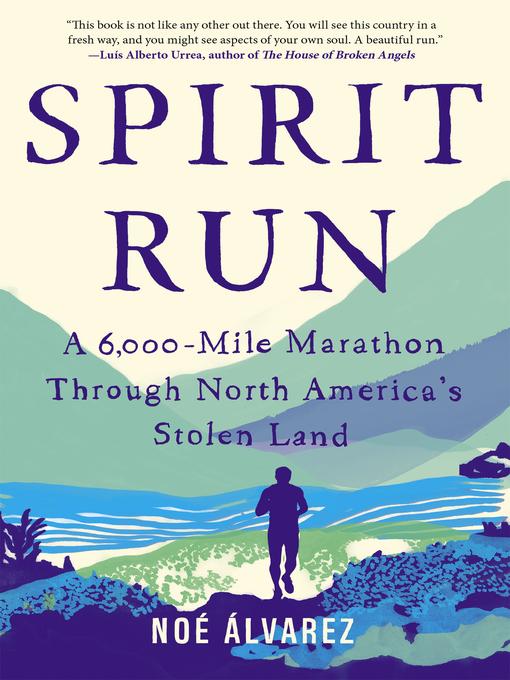 Title details for Spirit Run by Noé Álvarez - Wait list