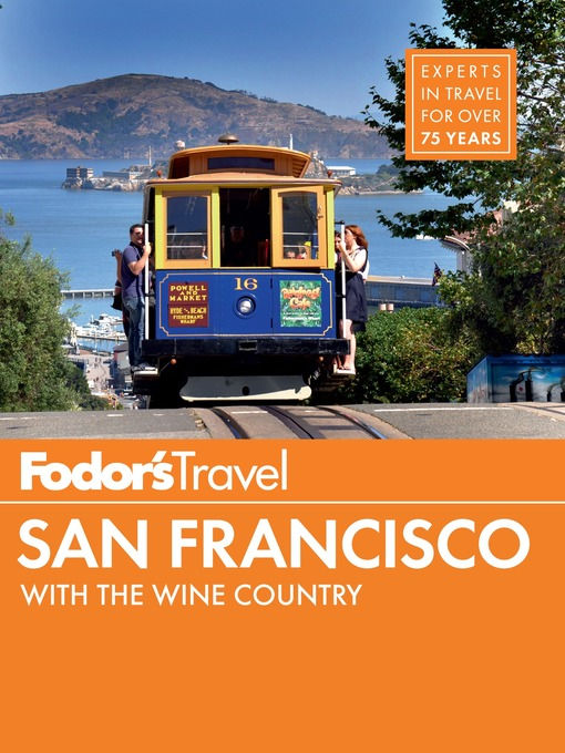 Title details for Fodor's San Francisco by Fodor's Travel Guides - Wait list