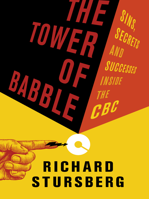 Title details for The Tower of Babble by Richard Stursberg - Available