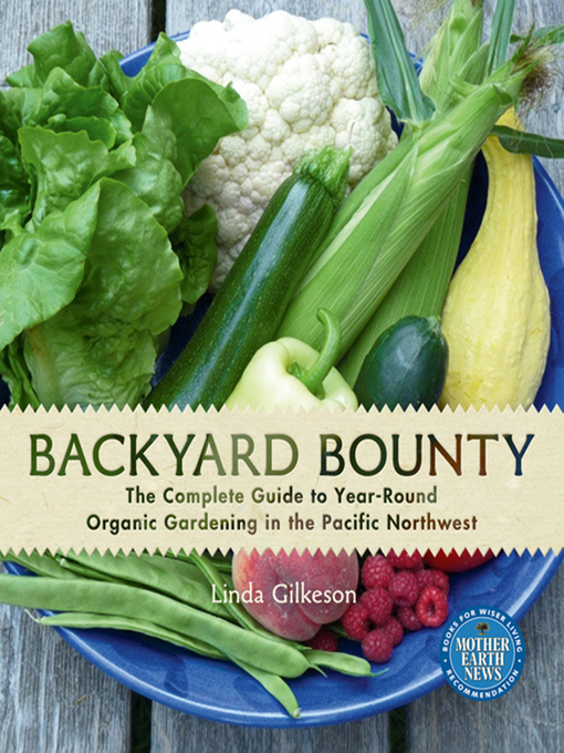 Title details for Backyard Bounty by Linda Gilkeson - Wait list