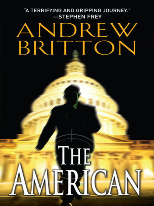 Title details for The American by Andrew Britton - Available