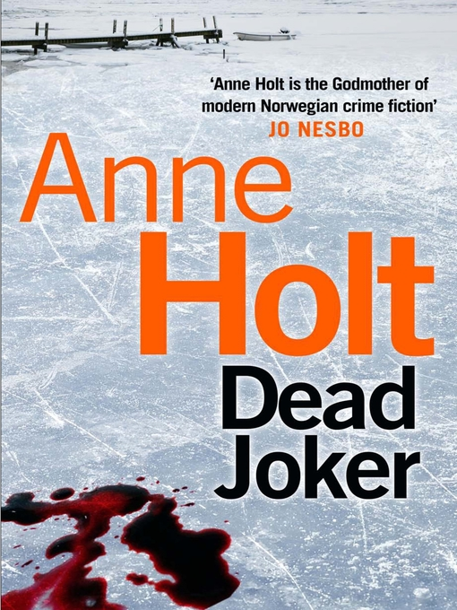 Title details for Dead Joker by Anne Holt - Available