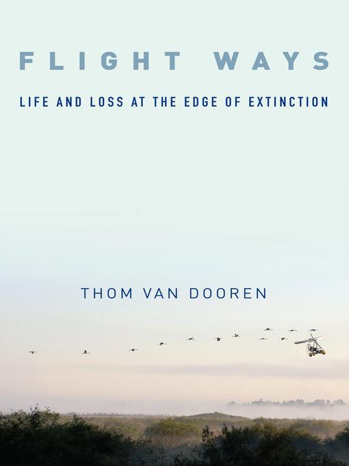 Title details for Flight Ways by Thom van Dooren - Wait list