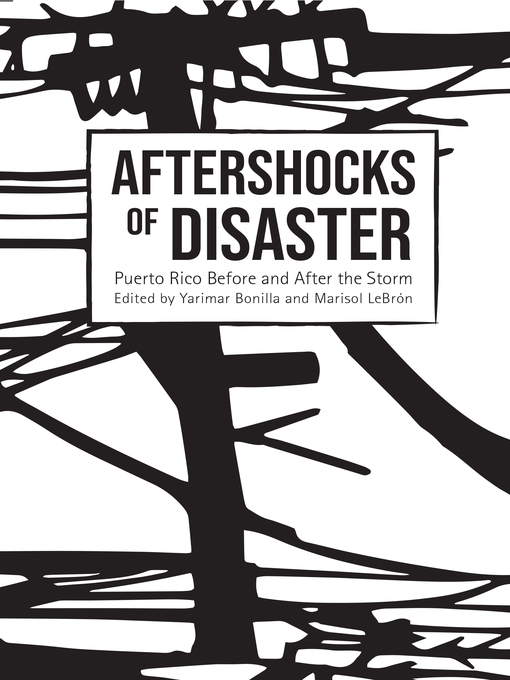 Title details for Aftershocks of Disaster by Yarimar Bonilla - Available