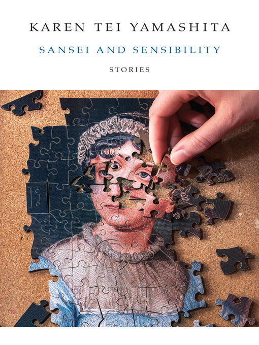 Title details for Sansei and Sensibility by Karen Tei Yamashita - Available