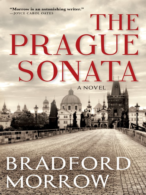 Title details for The Prague Sonata by Bradford Morrow - Wait list