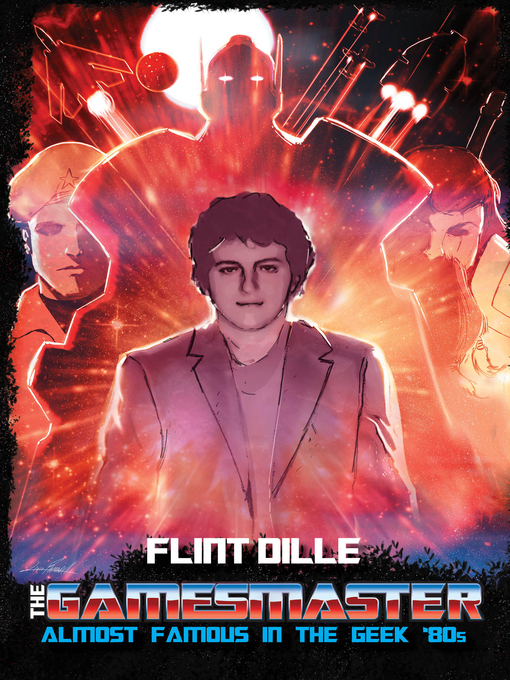 Title details for The Gamesmaster by Flint Dille - Available