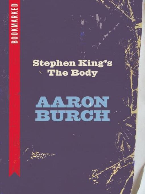 literary analysis of the body by stephen king