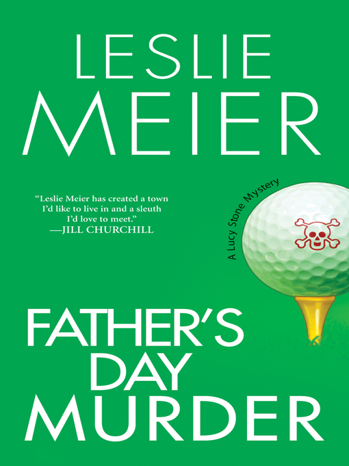 Title details for Father's Day Murder by Leslie Meier - Wait list