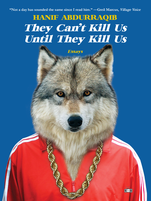 Title details for They Can't Kill Us Until They Kill Us by Hanif Abdurraqib - Available