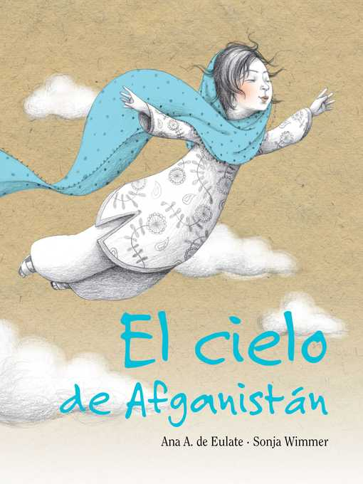 Title details for El cielo de Afganistán (The Sky of Afghanistan) by Ana Eulate - Available