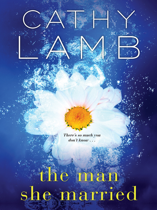 Title details for The Man She Married by Cathy Lamb - Wait list