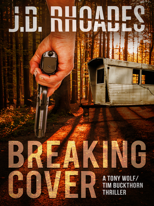 Title details for Breaking Cover by J.D. Rhoades - Available