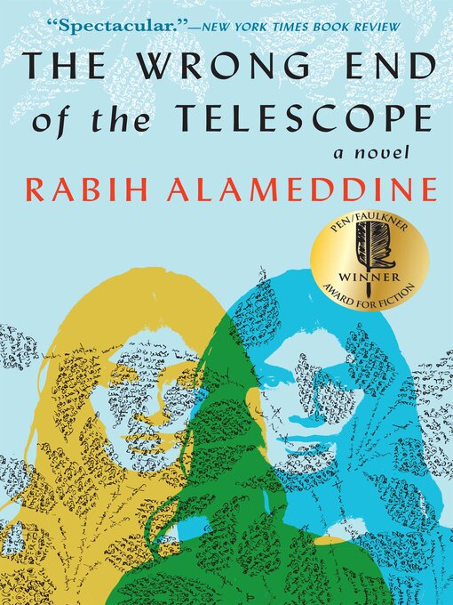 Title details for The Wrong End of the Telescope by Rabih Alameddine - Available