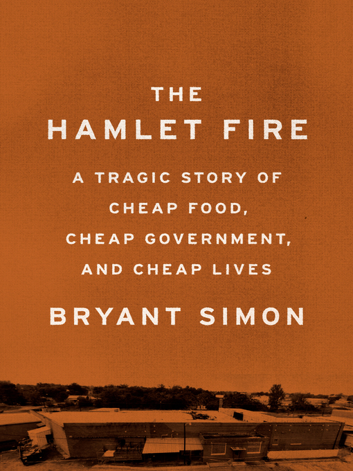 Title details for The Hamlet Fire by Bryant Simon - Available