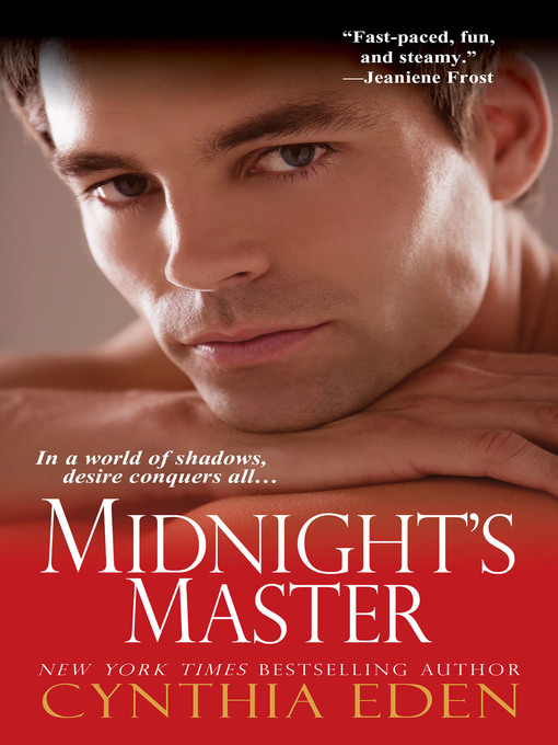 Title details for Midnight's Master by Cynthia Eden - Available
