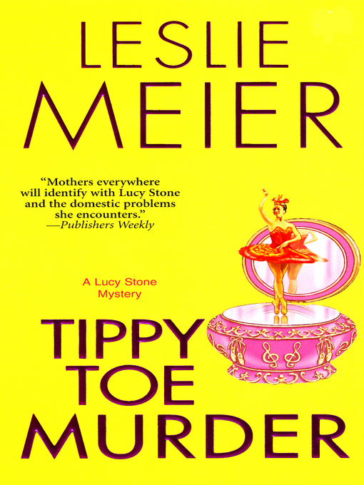 Title details for Tippy Toe Murder by Leslie Meier - Available