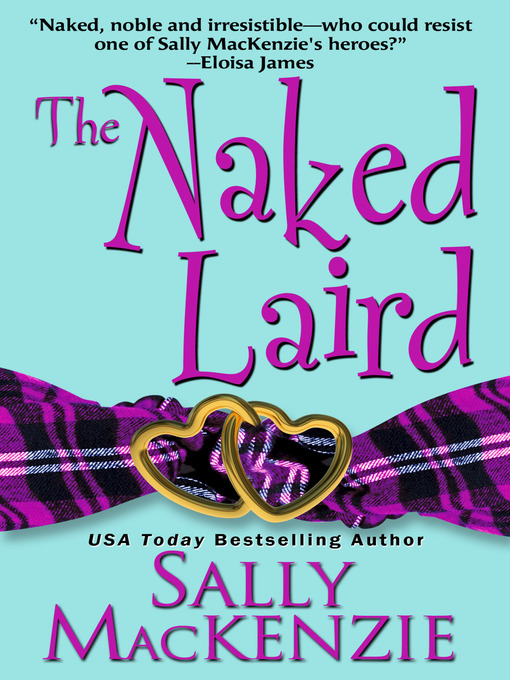 Title details for The Naked Laird by Sally MacKenzie - Available