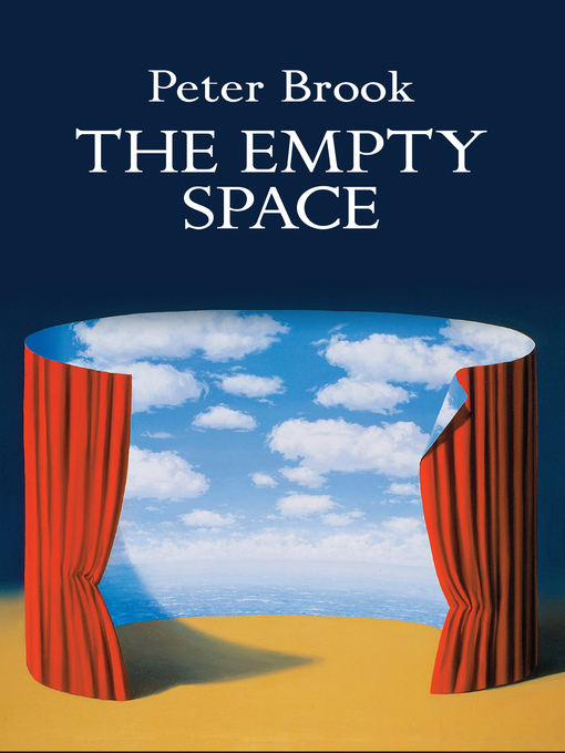 Title details for The Empty Space by Peter Brook - Available