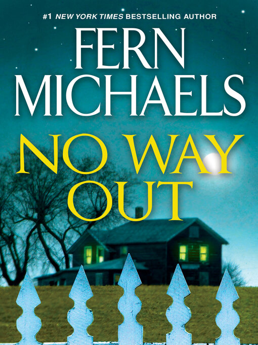 Title details for No Way Out by Fern Michaels - Wait list