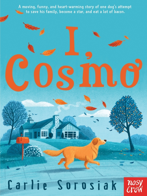 Title details for I, Cosmo by Carlie Sorosiak - Wait list
