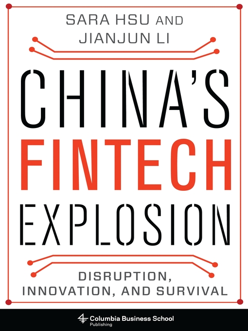 Title details for China's Fintech Explosion by Sara Hsu - Available