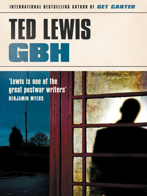 Title details for GBH by Ted Lewis - Available