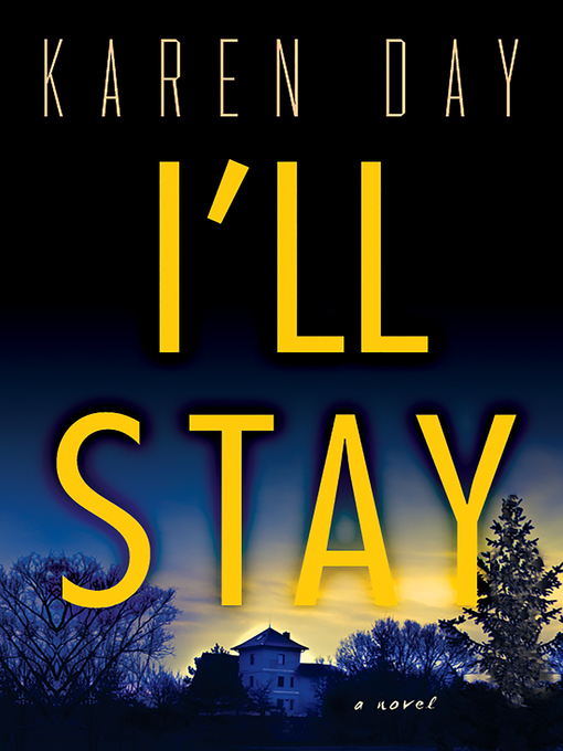 Title details for I'll Stay by Karen Day - Available