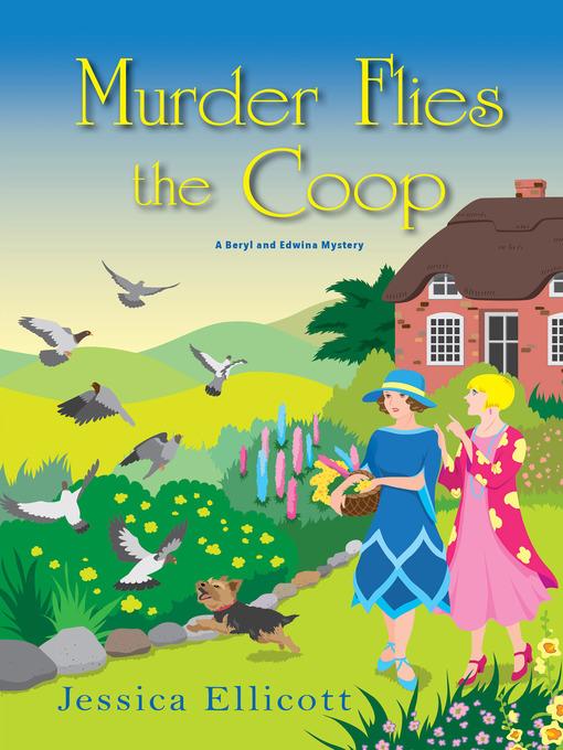 Title details for Murder Flies the Coop by Jessica Ellicott - Wait list