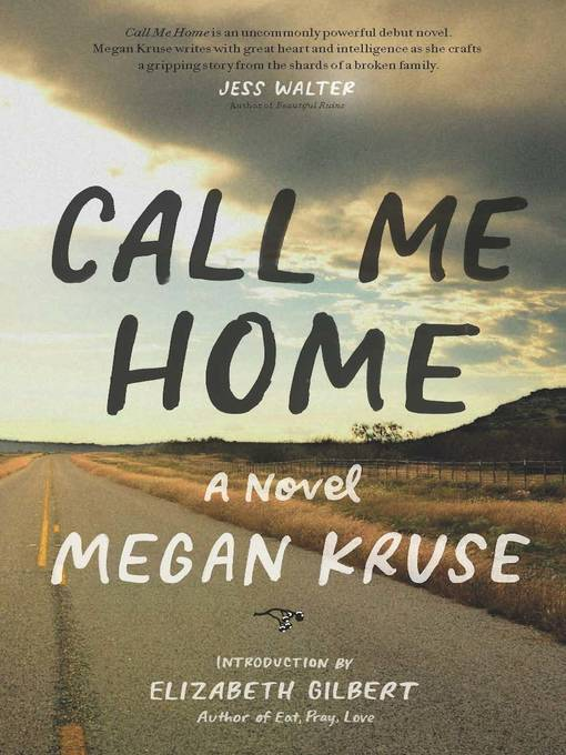 Title details for Call Me Home by Megan Kruse - Wait list