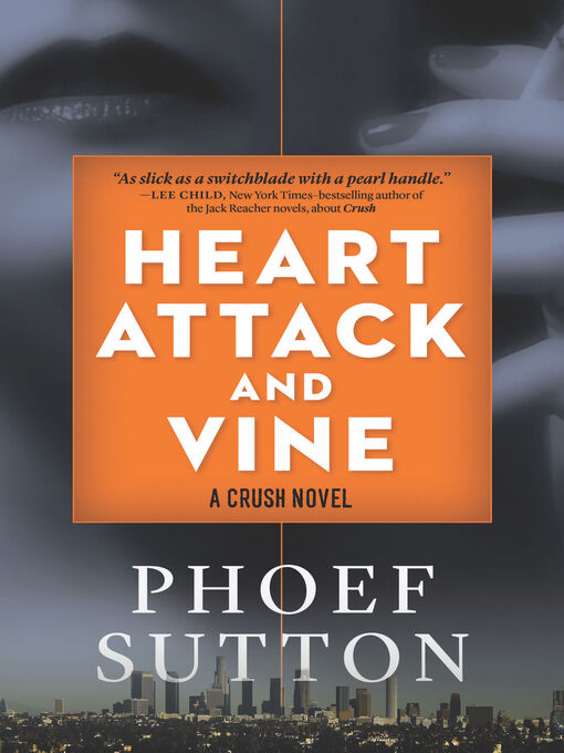 Title details for Heart Attack and Vine by Phoef Sutton - Available