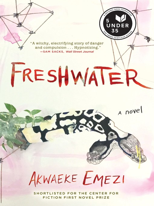 Title details for Freshwater by Akwaeke Emezi - Wait list