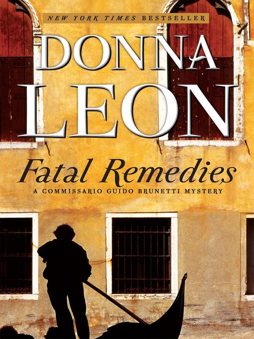 Title details for Fatal Remedies by Donna Leon - Wait list