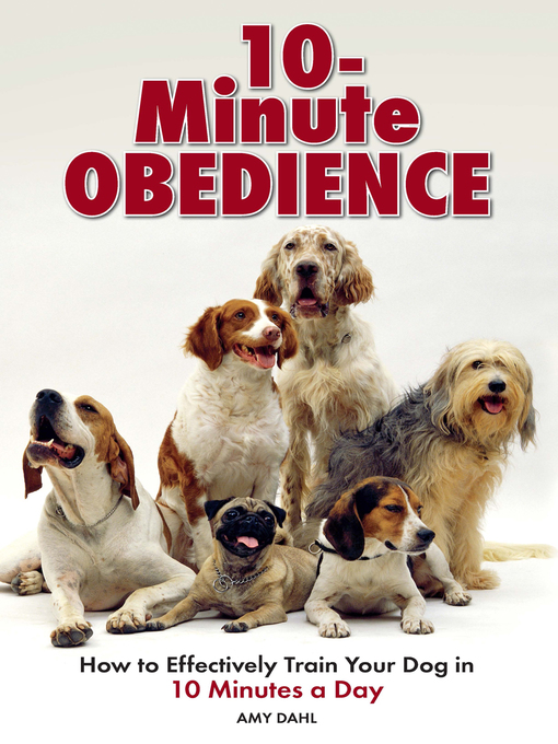 Title details for 10 Minute Obedience by Amy Dahl - Wait list