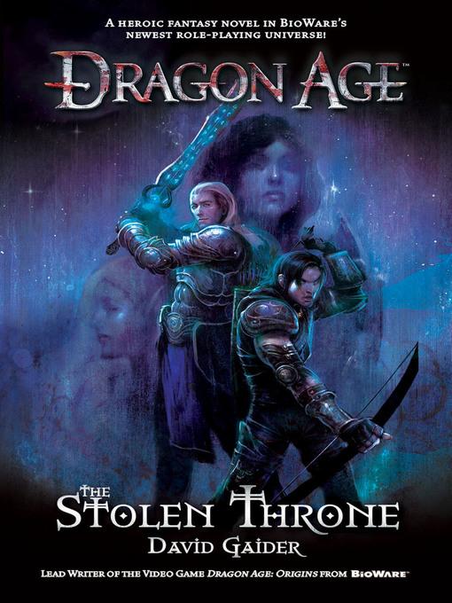 Title details for The Stolen Throne by David Gaider - Wait list