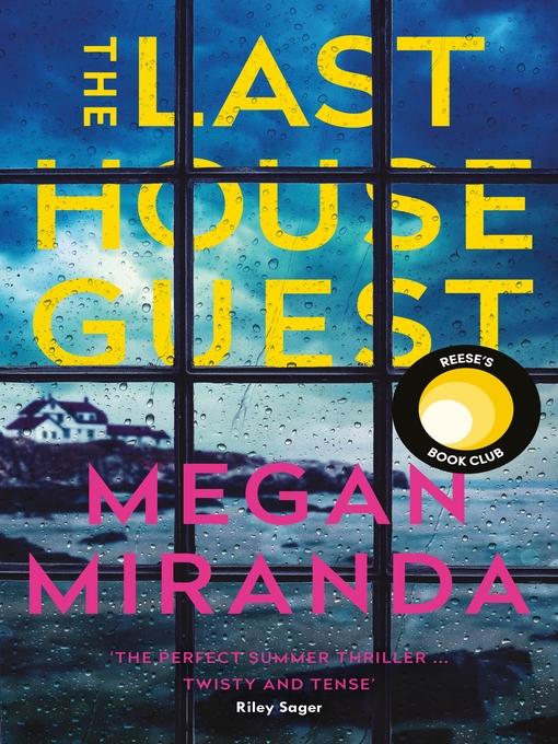 Title details for The Last House Guest by Megan Miranda - Wait list