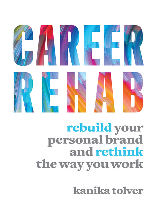 Title details for Career Rehab by Kanika Tolver - Available