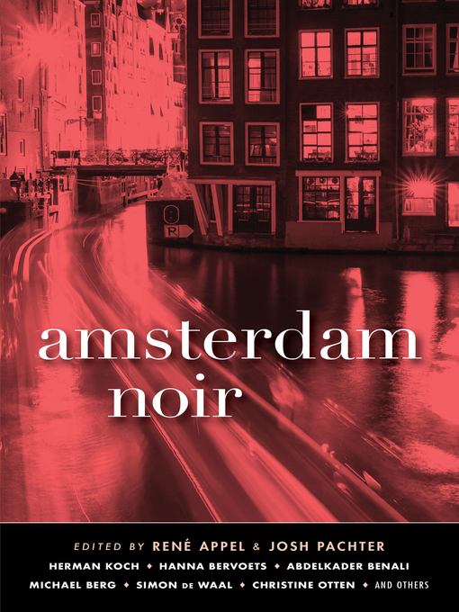 Title details for Amsterdam Noir by René Appel - Available